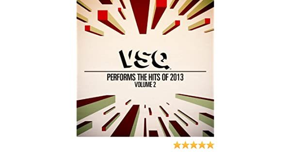 vsq performs the hits of 2013