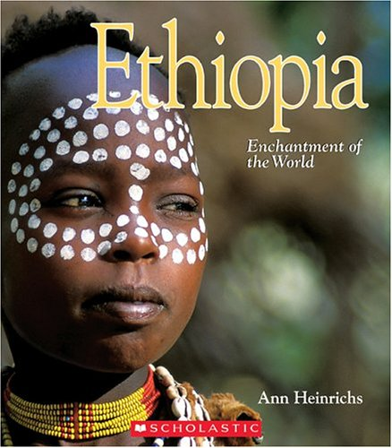 Ethiopia (Enchantment of the World. Second Series)