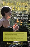 Hoping, Coping and Moping, Ronna F. Jevne, 188598720X