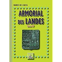 Armorial des Landes: (Livre 4) (Arremouludas)