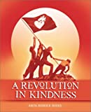 A Revolution in Kindness, Anita Roddick and Terry Waite, 0954395913