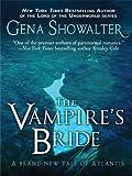 The Vampire's Bride, Gena Showalter, 1410428303