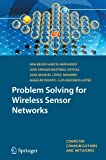 Problem Solving for Wireless Sensor Networks 9781848002029
