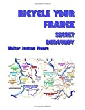Bicycle your france: secret Burgundy (isbn 2), Walter Judson Moore, 0615253679