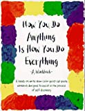 The How You Do Anything Is How You Do Everything Workbook, Center for the Practice of Zen Buddhist Meditation, 0961475412