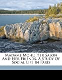 Madame Mohl, O'Meara Kathleen 1839-1888, 1172226768
