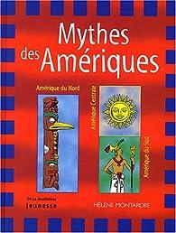Mythes des Amériques par Montardre
