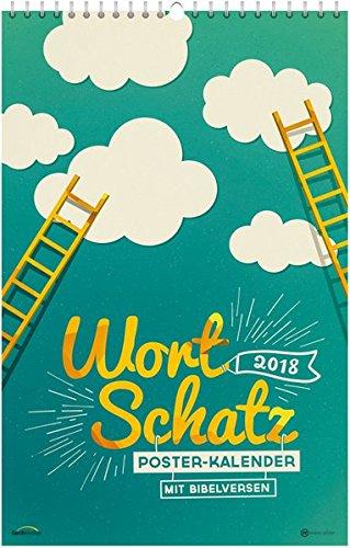 WortSchatz 2018 - Poster-Kalender *: Mit Bibelversen.