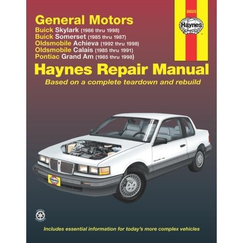Pontiac Grand Am Repair (Haynes Buick Skylark and Somerset Oldsmobile Achieva and Calais and Pontiac Grand Am (85 - 98) Manual)