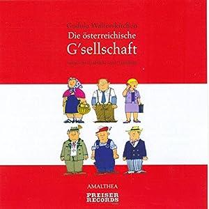 Die österreichische G'sellschaft Hörbuch
