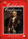 The Caledonian Companion, Alastair J. Hardie, 0786628278