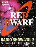 Red Dwarf Radio Show: No. 2