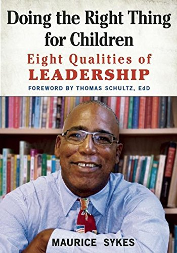 Doing the Right Thing for Children: Eight Qualities of Leadership [Maurice Sykes] (Tapa Blanda)