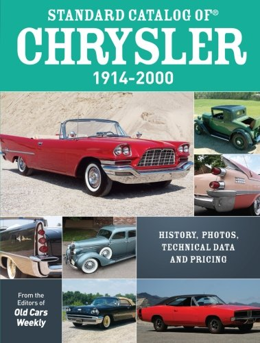 standard-catalog-of-chrysler-1914-2000-history-photos-technical-data-and-pricing
