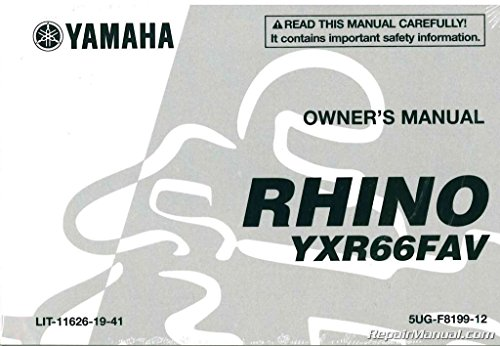 LIT-11626-19-41 2006 Yamaha YXR660FAV Rhino ATV Owners Manual