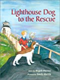 Lighthouse Dog to the Rescue, Angeli Perrow, 0892724870
