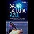 Bajo la luna azul (Mención V Premio Internacional HQÑ)