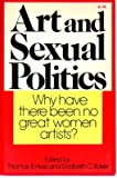 img - for Art and Sexual Politics; Women's Liberation, Women Artists, and Art History book / textbook / text book