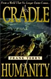 The Cradle of Humanity, Frank Terry, 1563841797