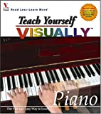 Teach Yourself VISUALLY Piano, MaranGraphics Development Group and Frank Horvat, 0764569155