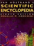 Van Nostrand's Scientific Encyclopedia, Douglas Considine, 0442018657