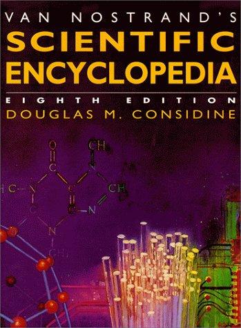 Van Nostrands Scientific Encyclopedia Volume 1