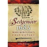 Sedgemoor 1685: Marlborough's First Victory: Marlborough's First Command