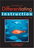 Strategies for Differentiating Instruction : Best Practices for the Classroom, Roberts, Julia L. and Inman, Tracy F., 1593632053