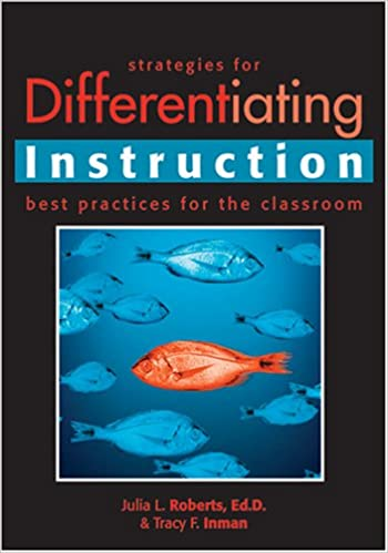 Strategies for Differentiating Instruction: Best Practices for the ...