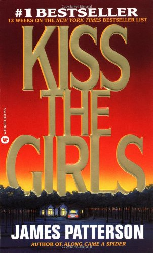 Kiss the Girls - Book #2 of the Alex Cross
