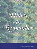 Hotels to Remember by  Mary Montague Sikes in stock, buy online here