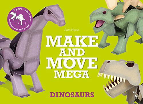 Make and Move Mega: Dinosaurs