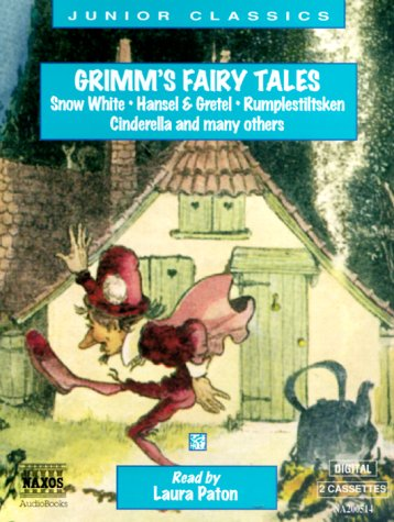 Grimm's Fairy Tales: Snow White, Hansel and Gretel, Rumplestiltsken, Cinderella and Many Others (Junior Classics) by Naxos Audio Books