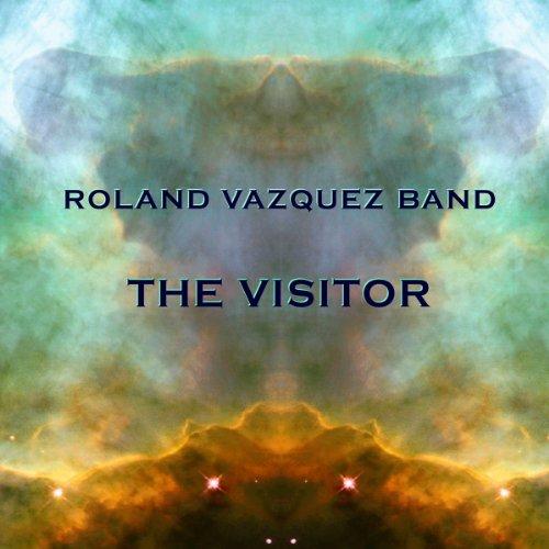 The Visitor (Roland Vazquez)
