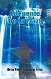 La Fuente de la Plaz, Deisy Paula Rodriguez Rivas, 1463306326
