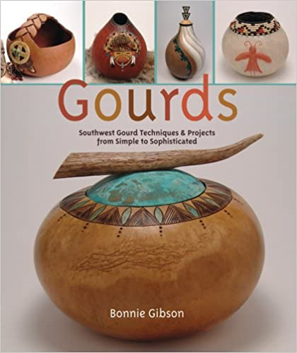 Book Gourds: Southwest Gourd Techniques and Projects from Simple to Sophisticated