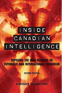 Covert Entry  Spies  Lies and Crimes Inside Canada s Secret     Organization Chart