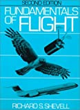 Fundamentals of Flight (2nd Edition)