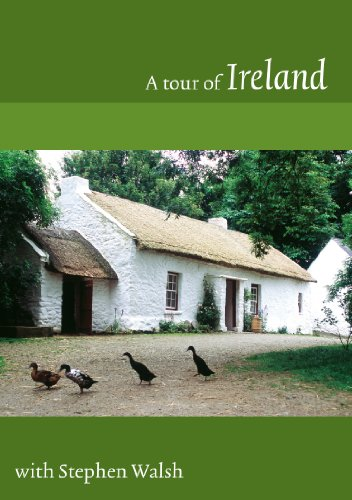A TOUR OF IRELAND WITH STEPHEN WALSH