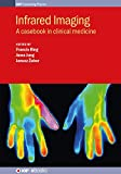 Infrared Imaging: A casebook in clinical medicine (IOP Expanding Physics)