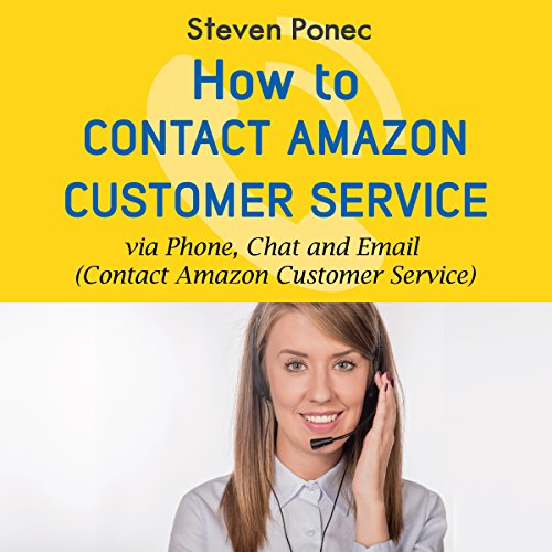 (How to Contact Amazon Customer Service via Phone, Chat and Email)