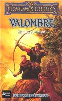 La Trilogie des avatars, tome 1 : Valombre  par Awlinson