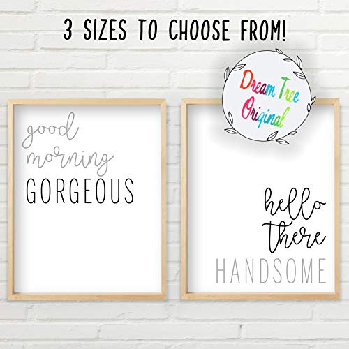 Good Morning Gorgeous Sign | Hello Handsome Good Morning Gorgeous Wall Decor | Two Unframed Prints - Multiple Sizes | Good Morning Gorgeous Sign Wall Art Set | Typography Art | Minimalist Wall Art