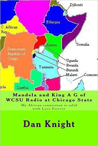 Mandela And King A G Of Wcsu Radio At Chicago State My African