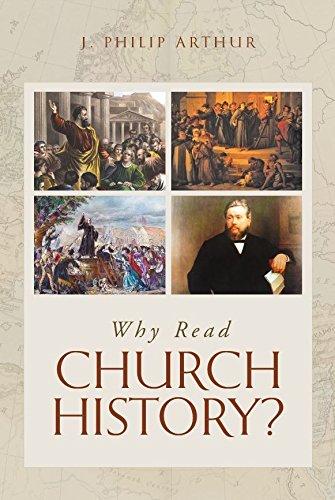 Why Read Church History? PDF