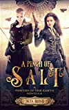 A Pinch of Salt: A Towers of the Earth novella