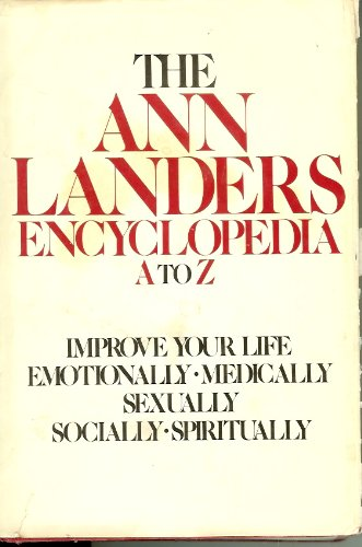 The Ann Landers Encyclopedia A To Z by Ann Landers