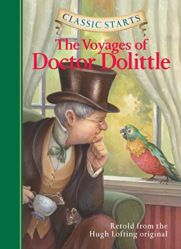 - Classic Starts®: The Voyages of Doctor Dolittle (Classic Starts® Series)