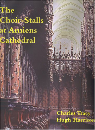 Choir-Stalls at Amiens Cathedral