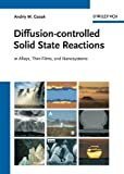 Diffusion-Controlled Solid State Reactions, Andriy M. Gusak and T. V. Zaporozhets, 3527408843
